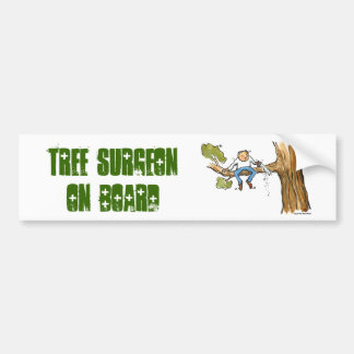 tree surgeon bumper sticker