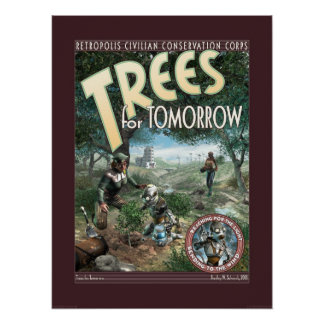 """Trees for Tomorrow poster (18x24"""")"""