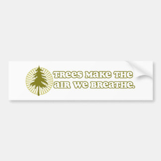 Trees Make Air Bumper Sticker
