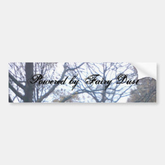 Trees, Powered by Fairy Dust Car Bumper Sticker