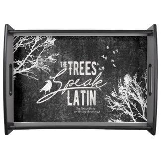 Trees Speak Latin tray