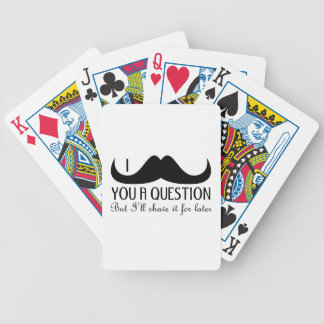 Trendy and cool I mustache you a question Bicycle Playing Cards