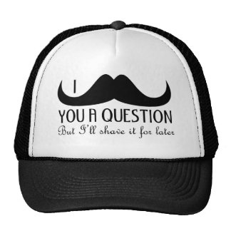 Trendy and cool I mustache you a question Cap