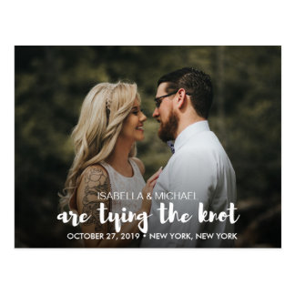 TRENDY TIE THE KNOT PHOTO SAVE THE DATE POSTCARD
