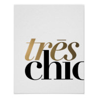 TRES CHIC TYPOGRAPHY POSTER