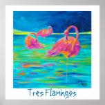Tres Flamingos poster