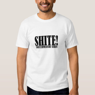 Trevor's famous word - Shite! T-shirts