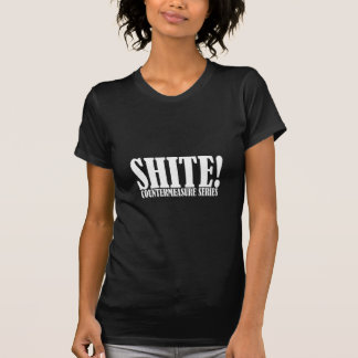 Trevor's famous word - Shite Tee Shirts