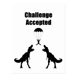 TRex Challenge Accepted Postcard