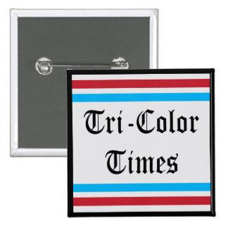 """Tri-Color Times 2"""" Square Button"""