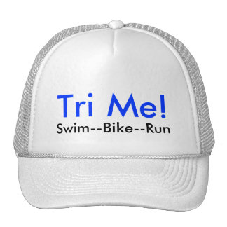 Tri Me!, Swim--Bike--Run Cap