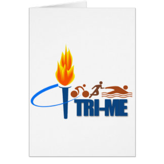 TRI-ME TRIATHLETE - SWIM RUN BIKE GREETING CARD