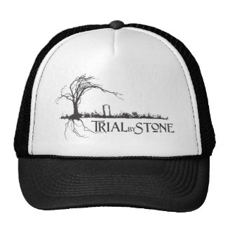 Trial By Stone Cap
