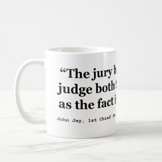 Trial Juries Quote by Justice John Jay 1789 Basic White Mug