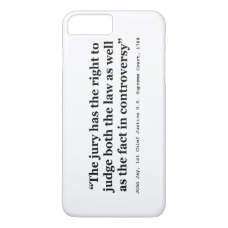 Trial Juries Quote by Justice John Jay 1789 iPhone 7 Plus Case
