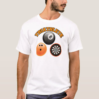 TRIATHLETE - BILLIARDS BOWLING DARTS T-Shirt