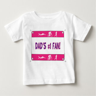 Triathlon Dad's #1 Fan Baby T-Shirt