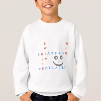 Triathlon I'm Dedicated Sweatshirt