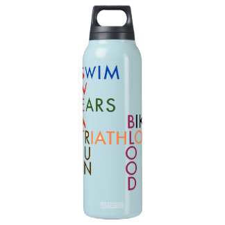 Triathlon Swim Bike Run Blood Sweat Tears Insulated Water Bottle