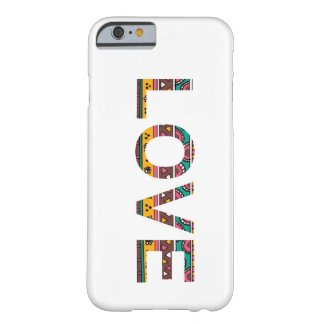 Tribal Love Word Art Barely There iPhone 6 Case