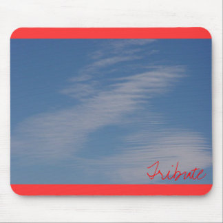 Tribute in clouds... mouse pad