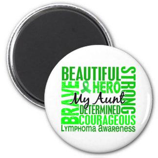 Tribute Square Aunt Lymphoma 6 Cm Round Magnet