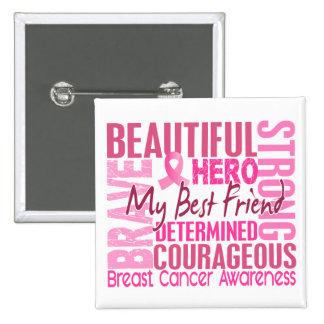 Tribute Square Best Friend Breast Cancer 15 Cm Square Badge