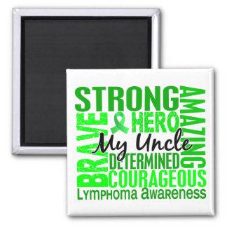 Tribute Square Uncle Lymphoma Square Magnet