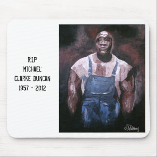 Tribute to Michael Clarke Duncan Mouse Pad