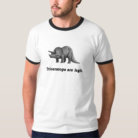 Triceratops are Legit T-Shirt