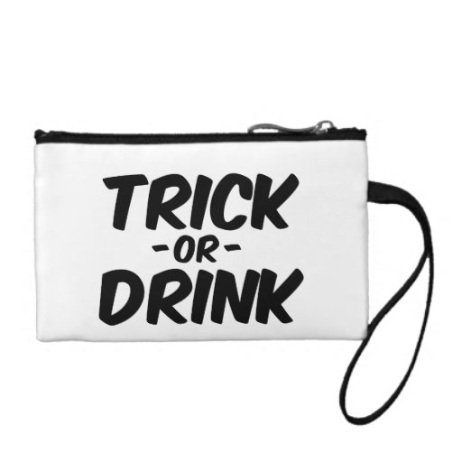 Trick or Drink Funny Halloween Change Purse