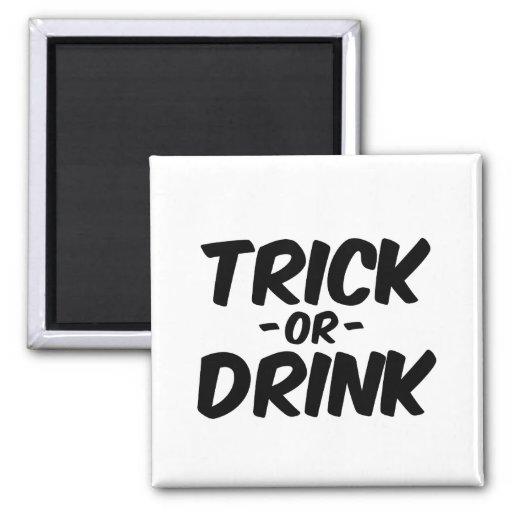 Trick or Drink Funny Halloween Magnet