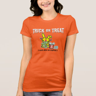 Trick or Treat (cash also accepted) T-Shirt