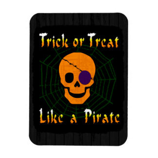 Trick or Treat like a Pirate Rectangular Photo Magnet