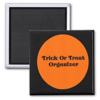 Trick Or Treat Organizer Square Magnet