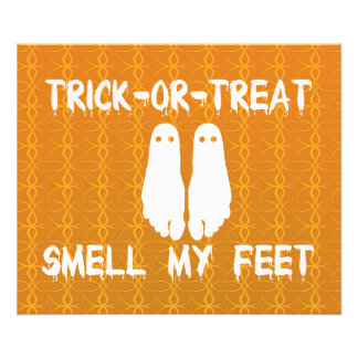 Trick or Treat Smell My Feet Halloween Photo Print