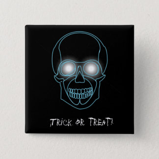 """""""Trick or treat""""  with neon skull 15 Cm Square Badge"""