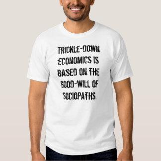 Trickle-down economics tshirts