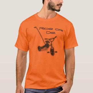 tricycle, .Ride or Die. T-Shirt