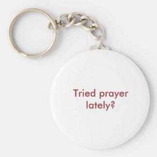 Tried prayer lately? basic round button key ring