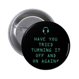 Tried turning it on and off? Technology Humor 6 Cm Round Badge