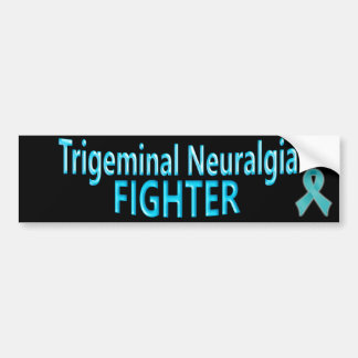 Trigeminal Neuralgia Fighter Bumper Sticker