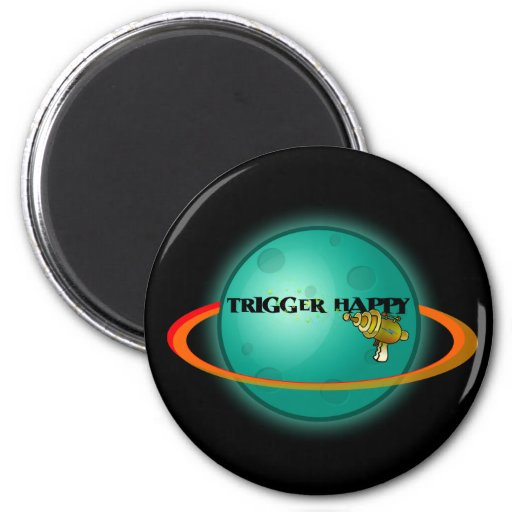 Trigger Happy Magnet