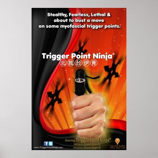 Trigger Point Ninja® 1 Sheet Poster