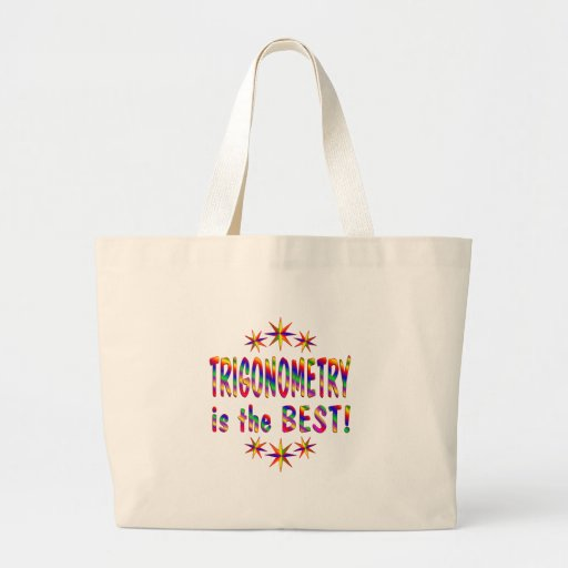 Trigonometry is the Best Bags