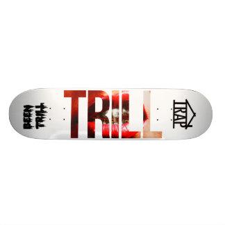 TRILL BOARD SKATEBOARD