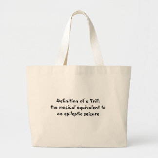 Trill Definition Large Tote Bag