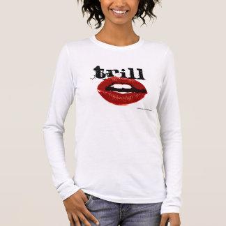 Trill Kisses Long Sleeve T-Shirt