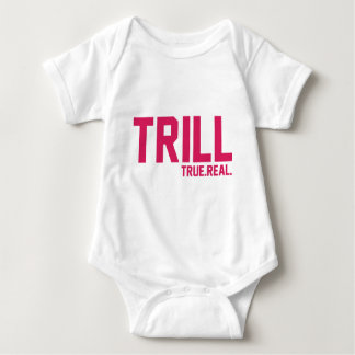Trill True And Real Pink Tee Shirt