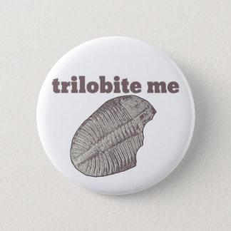 Trilobite Me 6 Cm Round Badge